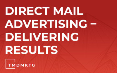 Direct Mail Advertising – Delivering Results