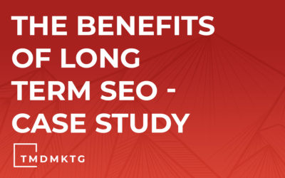 The Benefits of Long Term SEO – Case Study