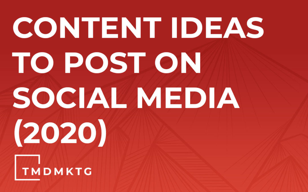 Content Ideas To Post On Social Media (2020)